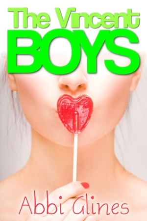 Reading books The Vincent Boys (The Vincent Boys, #1)