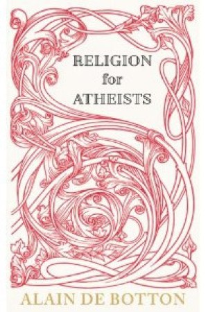 Reading books Religion for Atheists: A Non-Believer's Guide to the Uses of Religion