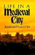 Download Life in a Medieval City books