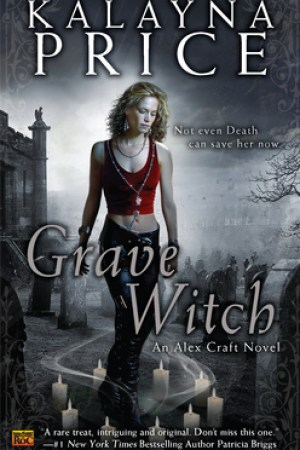 read online Grave Witch (Alex Craft, #1)