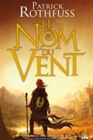 Reading books Le Nom du vent (Chronique du tueur de roi, #1)