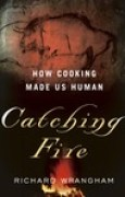 Download Catching Fire: How Cooking Made Us Human pdf / epub books
