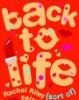 Back to Life (Rachel Riley, #5)