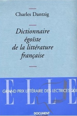 Reading books Dictionnaire goste de la littrature franaise