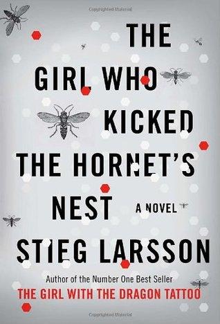 The Girl Who Kicked the Hornet's Nest (Millennium, #3)