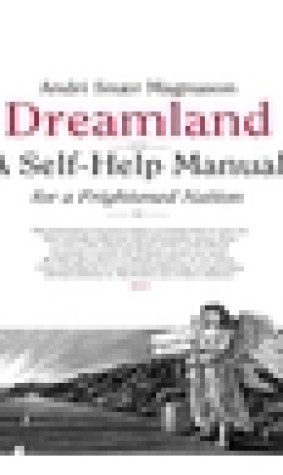 Dreamland - A Self-Help manual