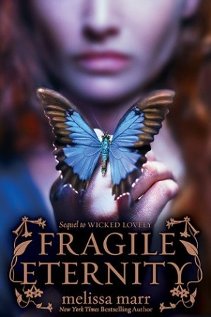 Reading books Fragile Eternity (Wicked Lovely, #3)