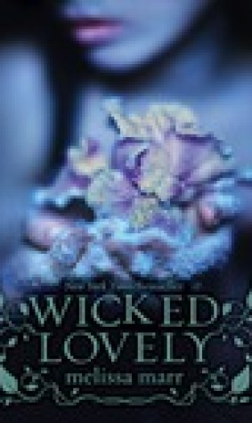 Wicked Lovely (Wicked Lovely, #1)
