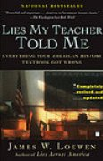 Download Lies My Teacher Told Me: Everything Your High School History Textbook Got Wrong books
