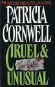 Download Cruel & Unusual (Kay Scarpetta, #4) books