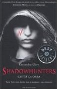 Download Citt di ossa (Shadowhunters, #1) books