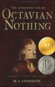 Download The Pox Party (The Astonishing Life of Octavian Nothing, Traitor to the Nation #1) books
