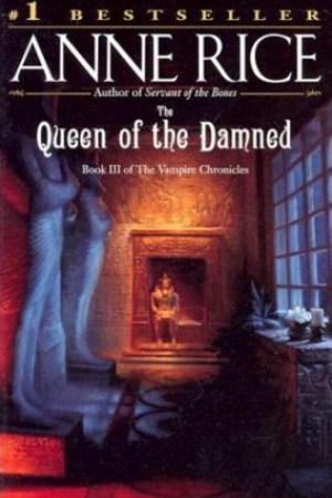 read online The Queen of the Damned (The Vampire Chronicles, #3)