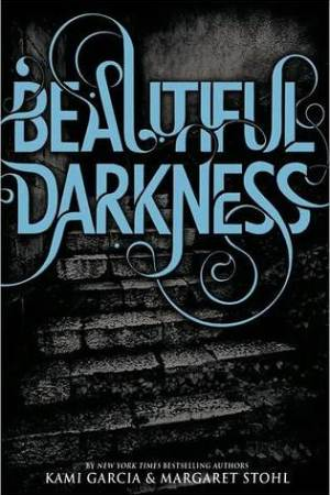 Reading books Beautiful Darkness (Caster Chronicles, #2)