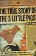 Download The True Story of the 3 Little Pigs books
