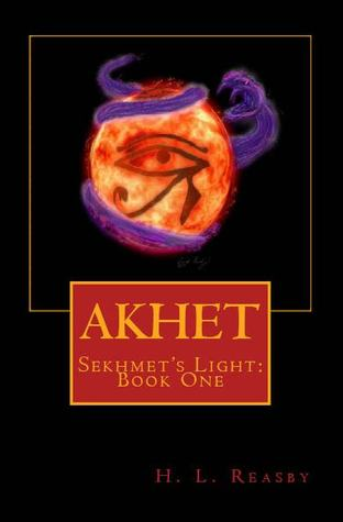 Akhet (Sekhmet's Light, #1)