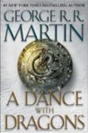 read online A Dance with Dragons (A Song of Ice and Fire, #5)