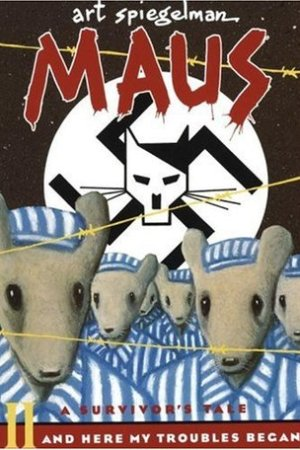 Reading books Maus II: A Survivor's Tale: And Here My Troubles Began (Maus, #2)