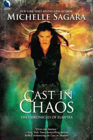 read online Cast in Chaos (Chronicles of Elantra, #6)