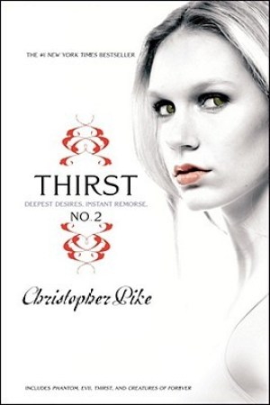 Reading books Thirst No. 2: Phantom, Evil Thirst, and Creatures of Forever (Thirst, #2)