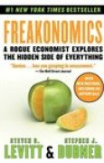Download Freakonomics: A Rogue Economist Explores the Hidden Side of Everything (Freakonomics, #1) books