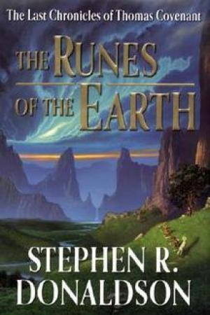 read online The Runes of the Earth (The Last Chronicles of Thomas Covenant, #1)