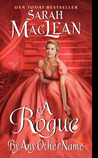 Download A Rogue by Any Other Name (The Rules of Scoundrels, #1)