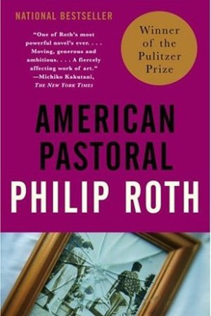 Reading books American Pastoral (The American Trilogy, #1)
