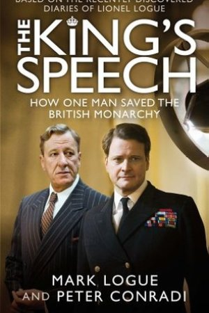 Reading books The King's Speech: How One Man Saved the British Monarchy