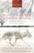 Download Women Who Run With The Wolves: Contacting the Power of the Wild Woman books