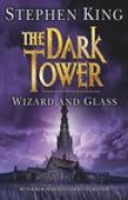 Download Wizard and Glass (The Dark Tower, #4) books
