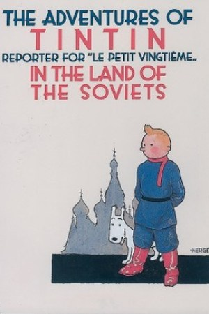 read online Tintin in the Land of the Soviets (Tintin #1)