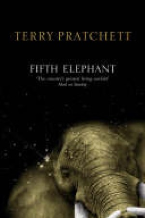 Reading books The Fifth Elephant (Discworld, #24; City Watch, #5)