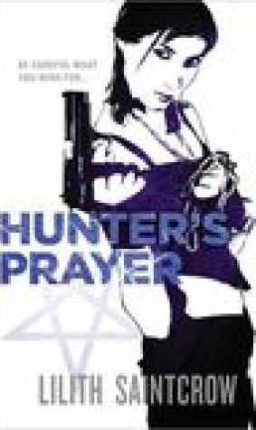 Hunter's Prayer (Jill Kismet, #2)