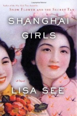 Reading books Shanghai Girls (Shanghai Girls #1)