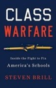 Download Class Warfare: Inside the Fight to Fix America's Schools pdf / epub books