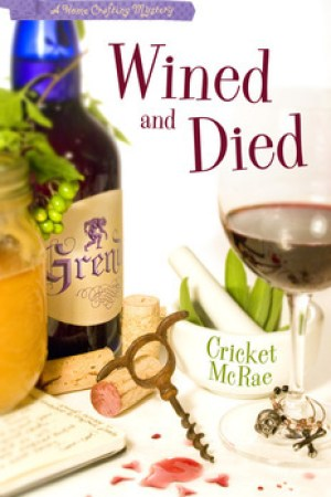 Reading books Wined and Died (Home Crafting Mystery, #5)