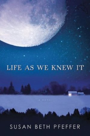 Reading books Life As We Knew It (Last Survivors, #1)