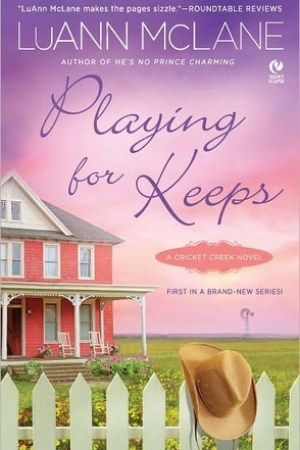 Reading books Playing for Keeps (Cricket Creek, #1)