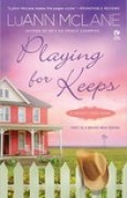 Download Playing for Keeps (Cricket Creek, #1) books