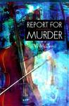 Report For Murder (Lindsay Gordon, #1)