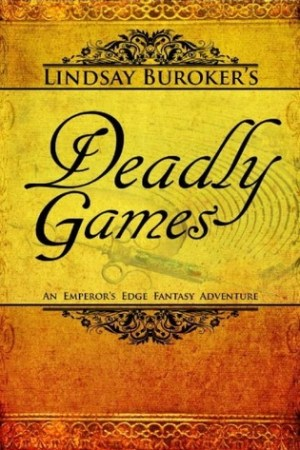 Reading books Deadly Games (The Emperor's Edge, #3)