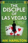 Download The Disciple of Las Vegas (Ava Lee, #2)