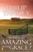 Download What's So Amazing About Grace? books