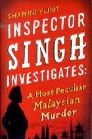 Reading books A Most Peculiar Malaysian Murder (Inspector Singh Investigates #1)