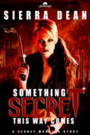 read online Something Secret This Way Comes (Secret McQueen, #1)