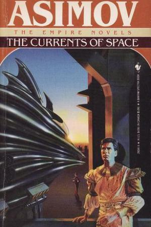 Reading books The Currents of Space (Galactic Empire #2)