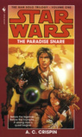The Paradise Snare (Star Wars: The Han Solo Trilogy, #1)
