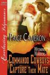 Commando Cowboys Capture Their Mate (Wyoming Warriors, #1)