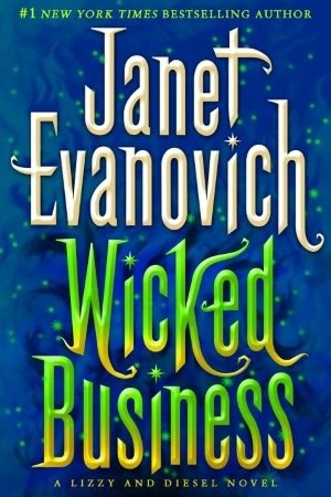 Reading books Wicked Business (Lizzy & Diesel, #2)